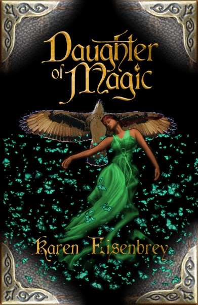 Karen Meyer Eisenbrey's Daughter of Magic