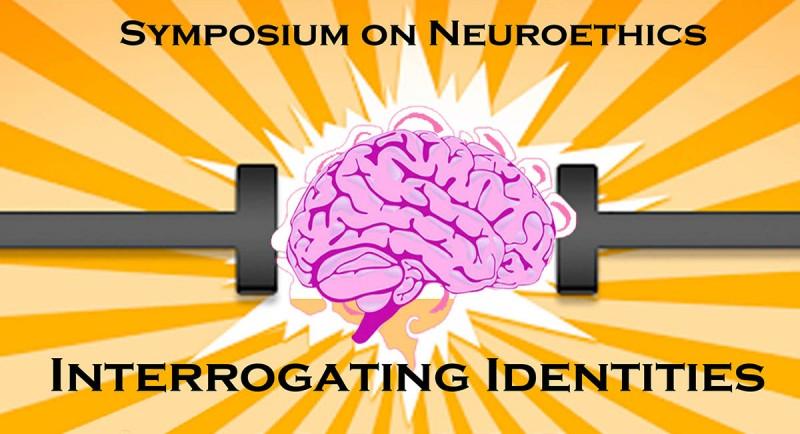 Symposium on Neuroethics graphic