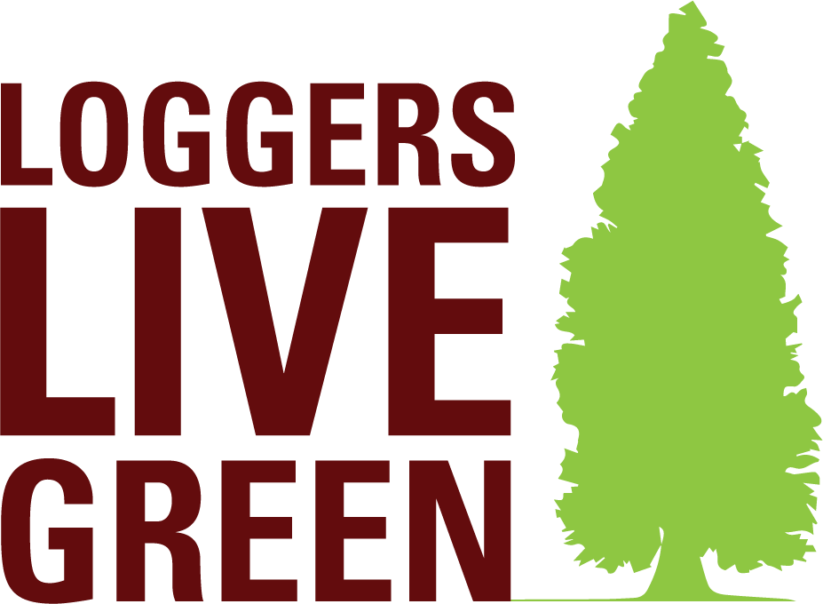 Loggers Live Green